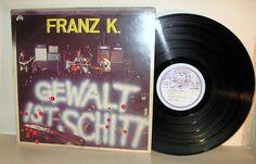 FRANZ K. -  Gewalt Ist Schitt *Aladin84356*Krautrock LP