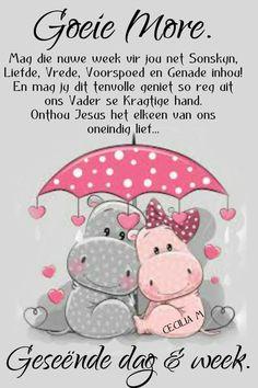 Lekker Dag, Goeie Nag, Goeie More, Afrikaans, Happy Friday, Good Morning, Hello Kitty, Teddy Bear, Van