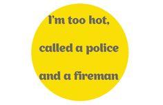 Bruno Mars feat. Mark Ronson / Uptown Funk : Je suis trop chaud, qu'on appelle un policier et un pompier