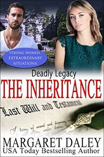 Awesome Romance Novels: Deadly Legacy by @MargaretDaley #TheInheritance