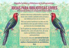 Ideias para bibliotecas livres - Um manual prático de autogestão independente - Bibliotecas do Brasil