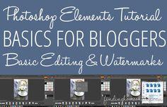 Photoshop Elements Tutorial - Basics for Bloggers - Basic Photo Editing and Watermarks