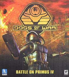 Dogs of War: Battle on Primus IV is a science fiction real-time strategy game developed by Silicon Dreams Studios and published by TalonSoft. It was released in the United States on July 30, 2000. The game is particular in that it does not simply provide a top-down view to command one's army, but also allows the player to control units individually in third-person view.