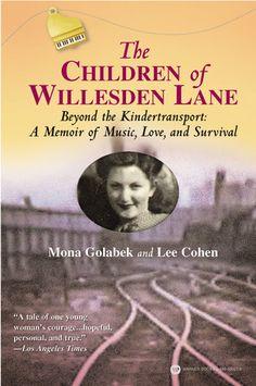 The Children of Willesden Lane. Beyond the Kindertransport: A Memoir of Music, Love, and Survival