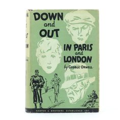 Down and Out in Paris and London, George Orwell, First American Edition