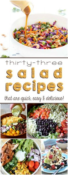 33 Salad Recipes that are Quick, Easy & Delicious!