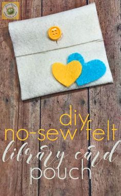 Easy DIY No Sew Felt Library Card Pouch - A very simple but cute DIY craft to make a custom library card pouch with the kids. Could also be made as a gift for Mother's Day, friend's birthday, grandma and more! Felt Crafts Kids, Crafts For Teens To Make, Fun Crafts, Kids Diy, Diy Gifts For Grandma, Birthday Gifts For Grandma, Gifts For Kids, Sewing Projects For Kids, Sewing For Kids