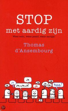bol.com | Stop met aardig zijn, Thomas d' Ansembourg | 9789025903138 | Boeken