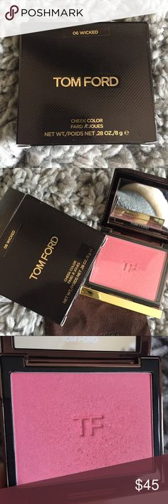 Tom Ford Wicked Blush Tom Ford Wicked Blush. Used once and put right back in the box. Comes with dustbag cover and box.   Tags tom ford makeup TF Blush tom ford Blush wicked Blush Tom Ford Makeup Blush