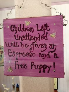 Sign from a Oregon coffee shop. Looks like pretty severe consequences if the kids aren't kept in check.