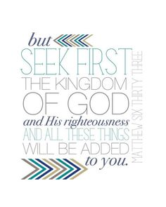 Matthew 6:33 great reminder at the moment.