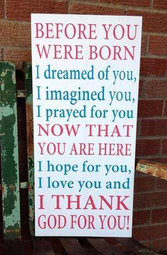 Inspirational Nursery Sign!