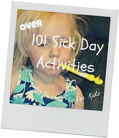 101 Sick Day Activities for Kids - Cornerstone Confessions