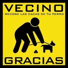 Recoger las heces de los perros...