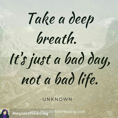 and keep breathing Bad Life, Take A Deep Breath, A Day In Life, Deep Thoughts, Breathe, Affirmations, Life Quotes, Take That, Healing