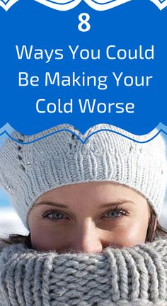 8 Ways You Could Be Making Your Cold Worse: #4: Taking Antibiotics for a Common Cold
