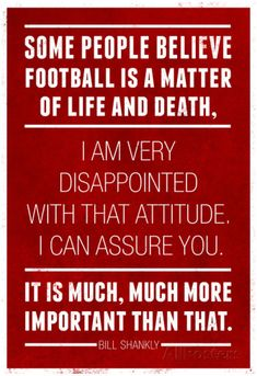 Bill Shankly Football Quote Sports Plastic Sign by Snorg Wall Signs Plastic Sign - 30 x 46 cm Football Qoutes, Football Photos, Sports Photos, Football Shirts, Alabama Football Funny, Football Names, Football Awards, Falcons Football, Football Fever