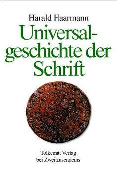Haarman, Harald. Universalgeschiche der Schrift.