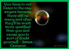 Don't let others burst your bubble! Stand firm and follow your own beliefs.