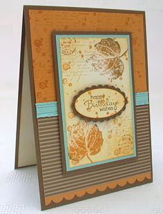 handmade birthday card from Stamping Moments: French Foliage ...gorgeous Fall colors ... like the pop of aqua ... collage with leaves and script and sponging ... Stampin' Up!