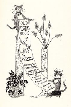 T. S. Eliot's Iconic Vintage Verses About Cats, Illustrated and Signed by Edward Gorey | Brain Pickings