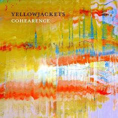 Yellowjackets - Cohearance (CD)