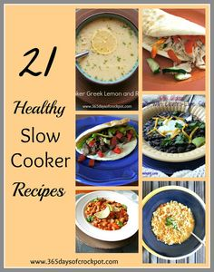 365 Days of Slow Cooking: 21 Healthy Slow Cooker Recipes