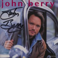 AUTOGRAPHED CD for sale -- John Berry (Self-titled) / John Berry