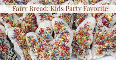 Fairy bread is an easy kids party food that they will absolutely love. Anyone can make this and the kids will love you for it.