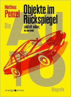 Orange Press: Die Auto-Biografie