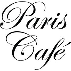 Paris Cafe text ❤ liked on Polyvore featuring text, words, paris, backgrounds, quotes, filler, phrase and saying
