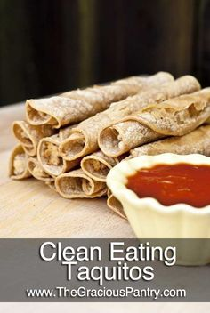 Clean Eating TaquitosIngredients 3-1/2 lbs. boneless, skinless chicken breasts 4 tbsp. garlic powder 4 tbsp. onion powder 1 cup clean salsa (use mild if kids will be eating these!) 2 tbsp. olive oil 2 tbsp. nutritional yeast (Not the same as yeast for baking bread) 4 packs (12 count) small, clean, corn tortillas