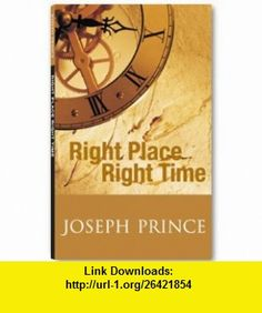 Right Place Right Time (9789810535384) Joseph Prince , ISBN-10: 9810535384  , ISBN-13: 978-9810535384 ,  , tutorials , pdf , ebook , torrent , downloads , rapidshare , filesonic , hotfile , megaupload , fileserve