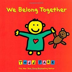 We Belong Together: A Book About Adoption and Families by Todd Parr http://www.amazon.com/dp/0316016683/ref=cm_sw_r_pi_dp_MLu4tb0ZQ8TZD