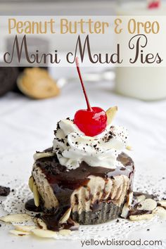 Mini Mud Pies with a Peanut Butter Oreo Crust - I will probably only make this for a super special event or maybe a party, but it looks so wonderful and I didn't want to forget it.