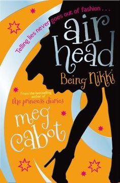 Being Nikki, Airhead Series : Book 2 By Meg Cabot, 9780330453837., Literatura dziecięca