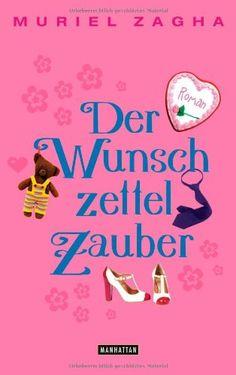 Der Wunschzettelzauber: Roman von Muriel Zagha http://www.amazon.de/dp/3442547210/ref=cm_sw_r_pi_dp_Ze5fxb1RZV9ZD