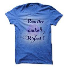 Fitness Tshirt Practice Makes Perfect ! T Shirts, Hoodies Sweatshirts. Check price ==► http://store.customtshirts.xyz/go.php?u=https://www.sunfrog.com/Fitness/Fitness-Tshirt-Practice-Makes-Perfect-.html?41382