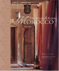 The Villas and Riads of Morocco by Corinne Verner, http://www.amazon.com/dp/0810959070/ref=cm_sw_r_pi_dp_PI3bsb1MA5P2M