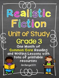 Realistic Fiction Reading and Writing Unit: Grade 3...40 Lessons with CCSS!! Teach Common Core State Standards in realistic fiction writing and reading with this month long unit of study. It includes 40 lessons all linked to CCSS, chart examples, and much more!