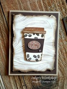 Thanks A Latte! Distressed card using the new Coffee Cafe Bundle from Stampin' Up! Copper embossing and Marbled background. Coffee Break, Coffee Cup, Morning Coffee, Thanks A Latte, Coffee Theme, Coffee Cards, Frame Crafts, Homemade Cards, Homemade Breads