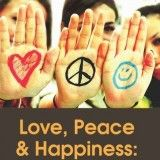 Love, Peace & Happiness
