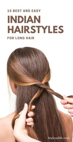 Here are top trending hairstyles for long hair Indian. The long Indian hair can look ethnic, classy and sleek if you maintain it well. #longhaistyles #indianhairstyles
