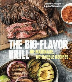 Do you follow an actual recipe when you grill? This cookbook might convince you to change your ways.