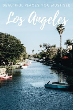 If you've got a trip planned to Los Angeles make sure you don't miss these stunning places. Beautiful places in the city of angels that are a must see.