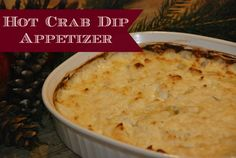 Holiday Appetizer: Hot Crab Dip