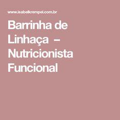 Barrinha de Linhaça – Nutricionista Funcional