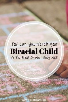 How Can You Teach Your Biracial Child To Be Proud Of Who They Are                                                                                                                                                                                 More