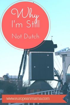 Becoming Dutch? I Don't Think So