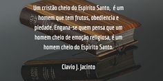 Pr C. J. Jacinto: O Que é Ser Cheio do Espirito Santo